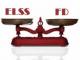 ELSS vs Fixed Deposit